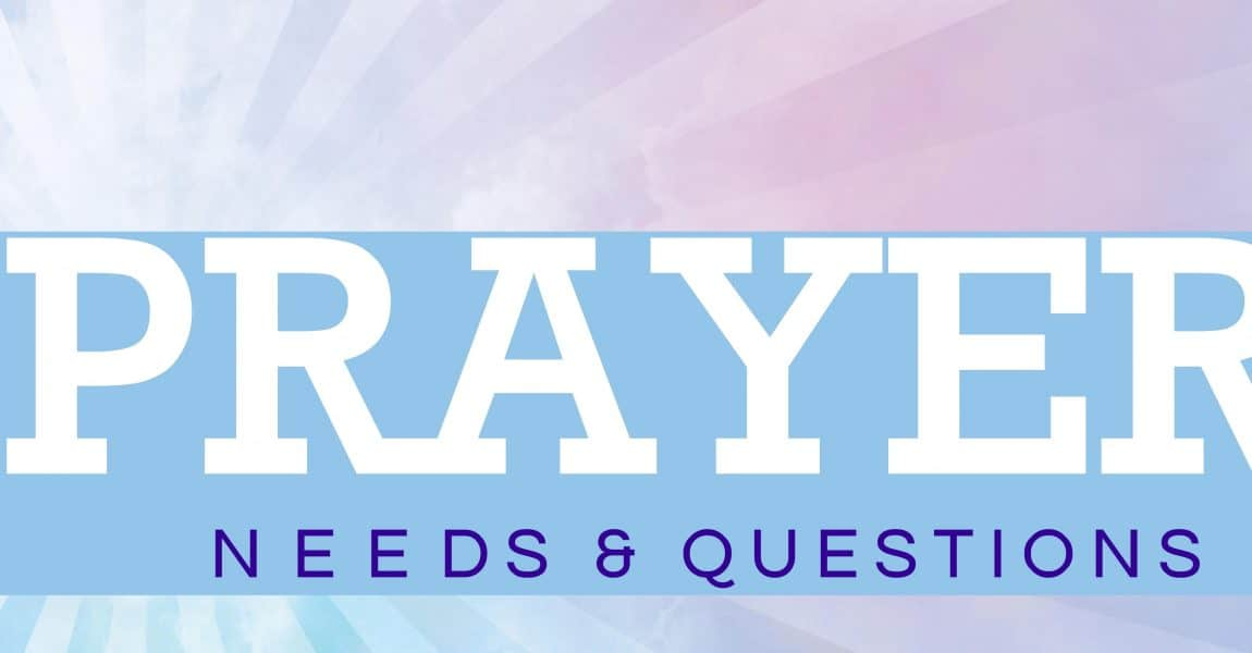 Prayer Request/Questions