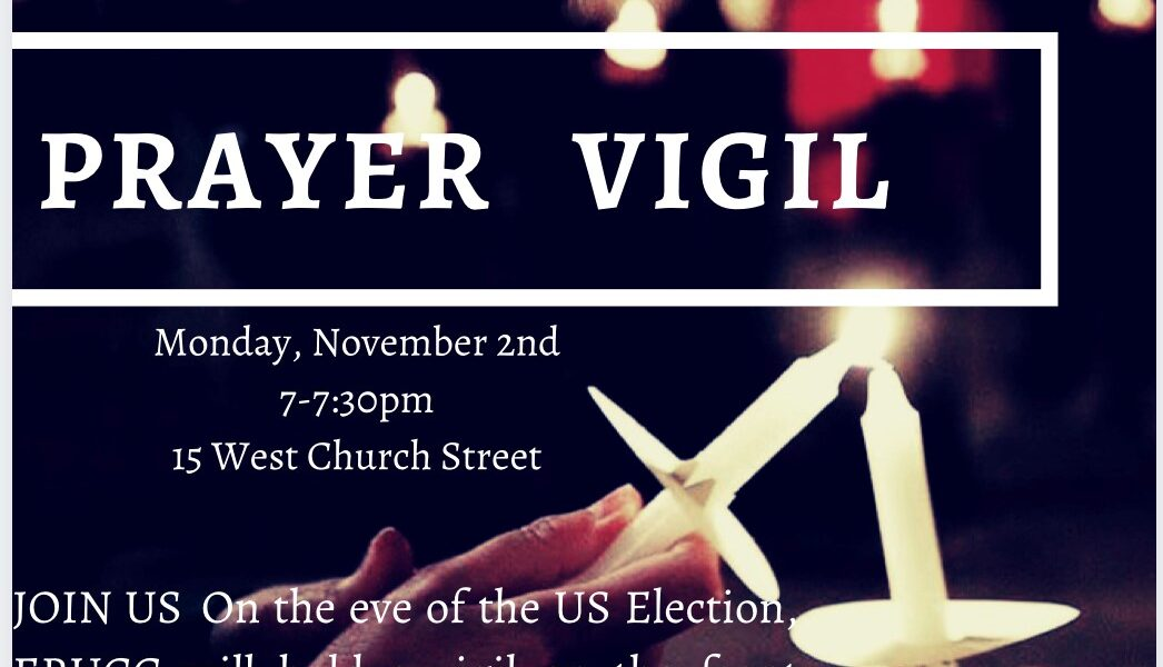 ERUCC Announces Prayer Vigil